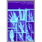 The sociolinguistics of sign languages
