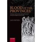 Blood of the provinces: the roman