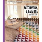 Patchwork, a la moda -Rosas Crafts-