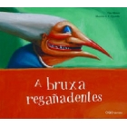 A bruxa regañadentes (Gallec)