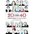 20 Under 40: Stories from The New Yorker [Paperback]