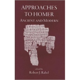 Approaches to Homer, ancient and modern