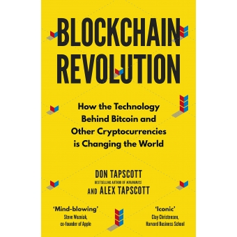 Blockchain revolution. How the technology behind bitcoin and other cryptocurrencies is changing the world
