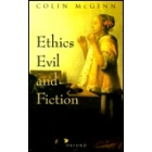 Ethics, evil and fiction