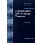 Communication in the language classroom (Oxford Handbooks forLang. Teachers)