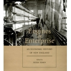 Engines of enterprise (An economic history of New England)