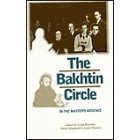 The Bakhtin circle: in the master's absence