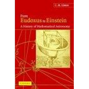 From Euxodus to Einstein: a history of mathematical astronomy