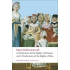 A Vindication of the Rights of Men; A Vindication of the Rights of Woman; An Historical and Moral View of the French Revolution
