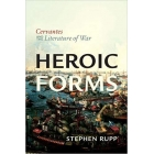 Heroic forms: Cervantes and the literature of war