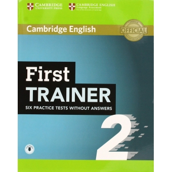 First trainer. Level B2. Student's book. Six Practice Tests without Answers with Audio