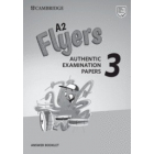 A2 Flyers 3 Answer Booklet. Authentic Examination Papers