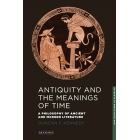 Antiquity and the meaning of time: a philosophy of ancient and modern literature