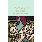 The Taming Of The Shrew (Macmillan Collector's Library)
