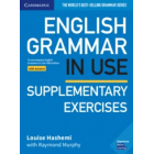 English Grammar in Use Supplementary Exercises Book with Answers. To Accompany  English Grammar in Use Fifth Edition