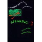 Speaking. 2. Cassettes
