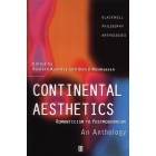 Continental aesthetics, Romanticism to Postmodernism (An anthology)