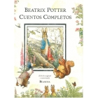 Cuentos completos de Beatrix Potter (Edición original y autorizada)