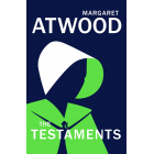 The Testaments (A Handmaid's Tale Sequel) Booker Prize 2019