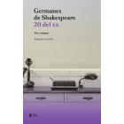 Germanes de Shakespeare: 20 del XX