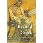 Beyond greek: the beginnings of latin literature