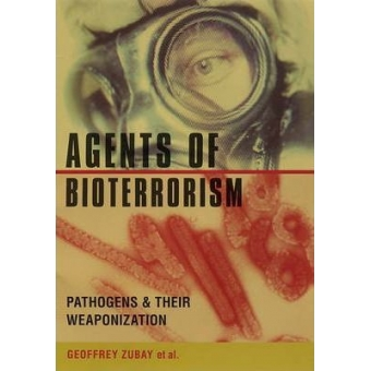 Agents of Bioterrorism: Pathogens and Their Weaponization
