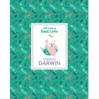 Charles Darwin. Little Guide To Great Lives