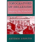 Topographies of hellenism. Mapping the Homeland
