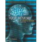 Your memory: A User's guide (New Illustrated Edition)