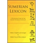 Sumerian Lexicon. A dictionary Guide to the Ancient Sumerian Language