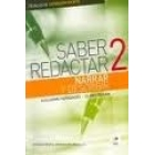 Saber redactar 2. Narrar y describir