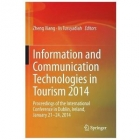Information and Communication Technologies in Tourism 2014: Proceedings of the International Conference in Dublin, Ireland, January 22-25, 2014