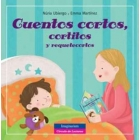 Cuentos cortos, cortitos y requetecortos