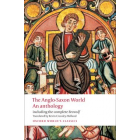 The Anglo-Saxon World. An Anthology