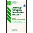 Cambridge proficiency examination practice 5. Paper 4. Listening comprehension