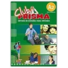 Club Prisma A2. Libro del alumno (Incluye CD Audio)
