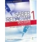 Saber redactar 1. Describir y narrar