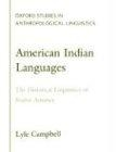 American Indian Languages : the historical linguistics of Native America