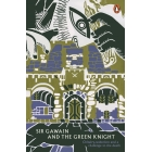 Sir Gawain and the Green Knight (Legends from the Ancient North)