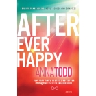 After Ever Happy (The After Series 4)