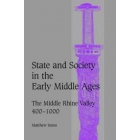 State and society in the early Middle Ages (The middle Rhine Valley, 400-1000)