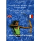 Dictionnaire du Tir a l'arc : Français-Anglais=Dictionary of Archery: English-French