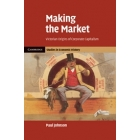 Making the market. Victorian origins of corporate capitalism