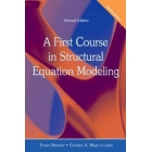 A First Course in Structural Equation Modeling (bajo demanda)
