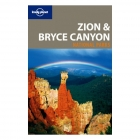 Zion & Bryce Canyon National Parks. Lonely Planet (inglés)