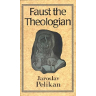 Faust the Theologian