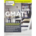 Cracking The GMAT (Graduate Test Preparation) 2018