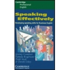 Speaking effectively.Developing speaking skills for Business English.
