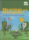 Meanings and Metaphors. Activities to practice figurative language