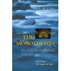 The monotheists: Jews, christians, and muslims in conflict and competition (Volume I: the Peoples of God)